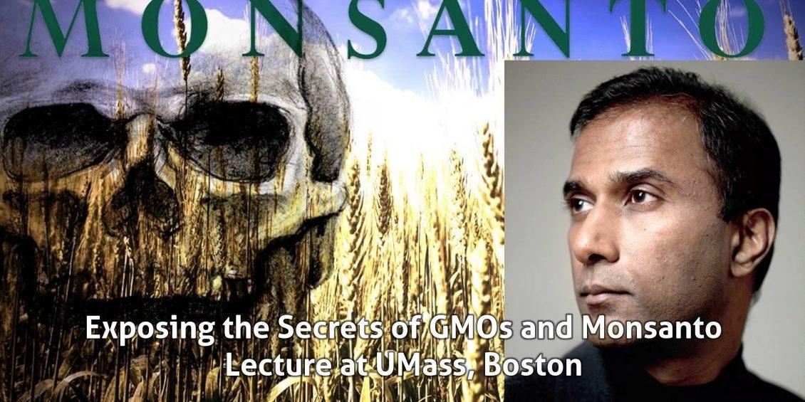 Dr. Shiva Ayyadurai Exposing the Secrets of GMOs and Monsanto