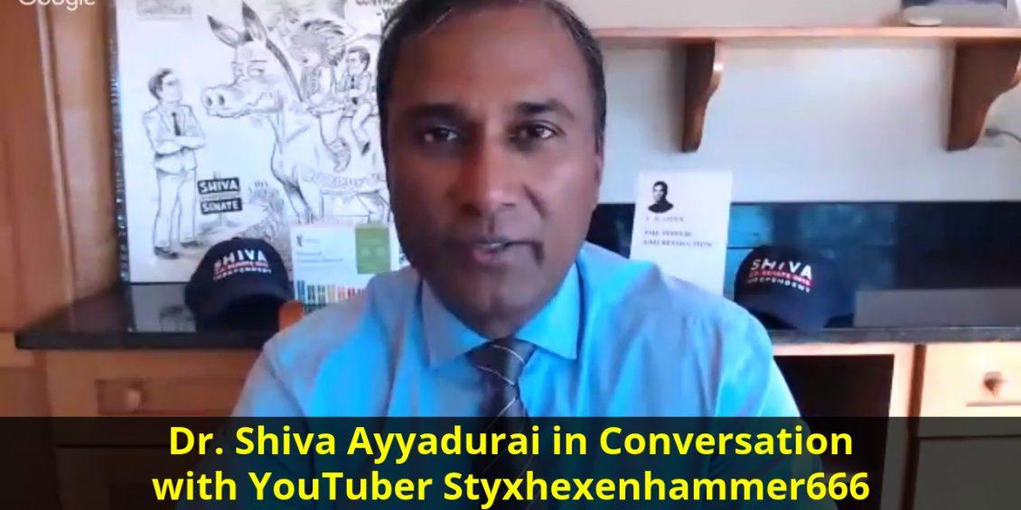 Dr. Shiva Ayyadurai in conversation with YouTuber Styxhexenhammer666