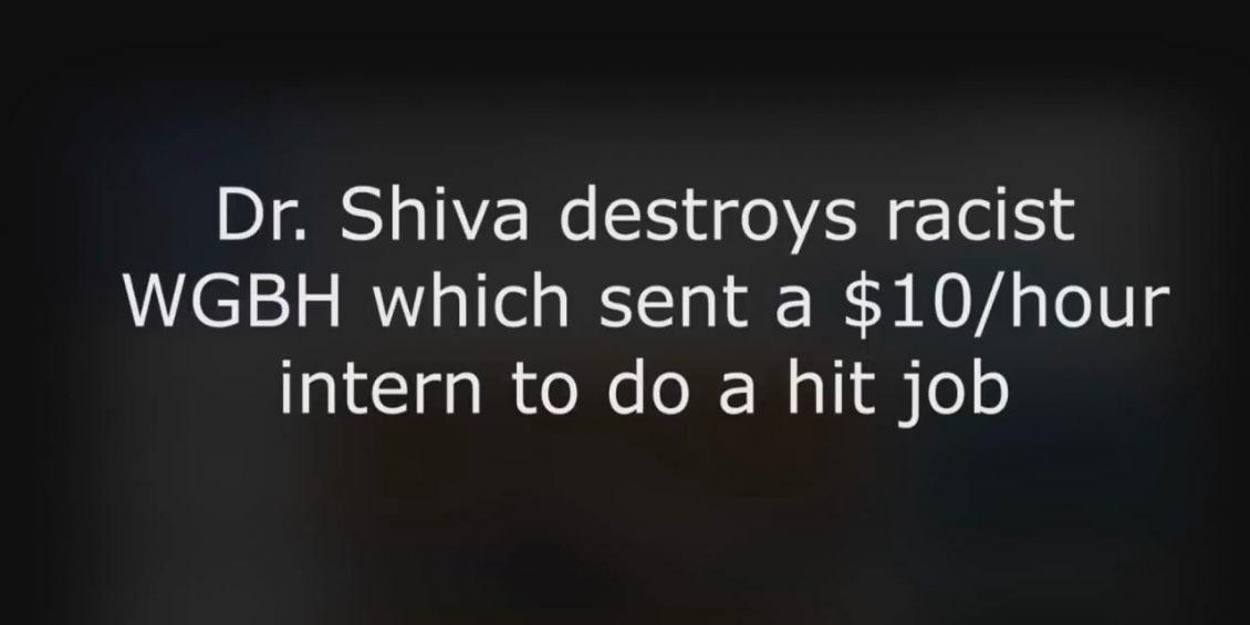 Dr. Shiva Ayyadurai destroys racist WGBH